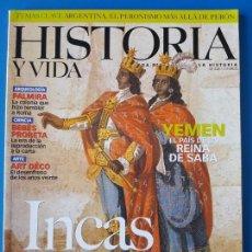 Coleccionismo de Revista Historia y Vida: REVISTA HISTORIA Y VIDA 424. INCAS. PALMIRA. YEMEN EL PAÍS DE LA REINA DE SABA. AMADEO DE SABOYA. Lote 133412582