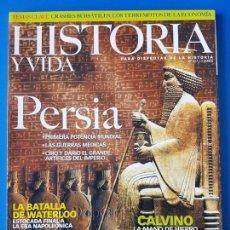 Coleccionismo de Revista Historia y Vida: REVISTA HISTORIA Y VIDA 427. PERSIA. BATALLA DE WATERLOO (NAPOLEÓN). CALVINO. JERICÓ. LATORRE EIFFEL. Lote 133412774