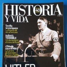 Collectionnisme de Magazine Historia y Vida: REVISTA HISTORIA Y VIDA 489. HITLER EN LA DIANA. SEVILLA (ORO AMERICANO). IVÁN EL TERRIBLE (RUSIA). Lote 133416342