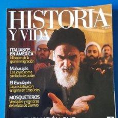 Coleccionismo de Revista Historia y Vida: REVISTA HISTORIA Y VIDA 501. LA REVOLUCIÓN QUE CAMBIÓ IRÁN. MOSQUETEROS. AMELIA EARHART. MAHARAJÁS. Lote 288749403