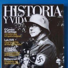 Coleccionismo de Revista Historia y Vida: REVISTA HISTORIA Y VIDA 508. GESTAPO. CAMINO DE SANTIAGO. CONCORDE. MUHAMMAD ALI. LUIS XVII. Lote 133422970