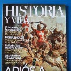 Coleccionismo de Revista Historia y Vida: REVISTA HISTORIA Y VIDA 512. ADIÓS A TIERRA SANTA.MOMIAS INCAS.FASCISMO Y LA ANTIGUA ROMA.BRONZINO. Lote 133423022
