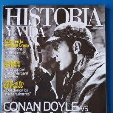 Coleccionismo de Revista Historia y Vida: REVISTA HISTORIA Y VIDA 526. CONAN DOYLE VS HOLMES. CURAR EN LA ANTIGUA GRECIA. MARGARET THATCHER. Lote 133423554