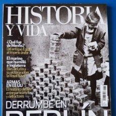 Coleccionismo de Revista Historia y Vida: REVISTA HISTORIA Y VIDA 534. DERRUMBE EN BERLÍN. BLAS DE LEZO. ¿QUÉ FUE DE MENFIS? EGIPTO. Lote 133423690
