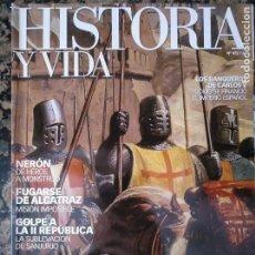 Coleccionismo de Revista Historia y Vida: HISTORIA Y VIDA, 475 CRUZADAS NERÓN SANJURJO. Lote 134452650