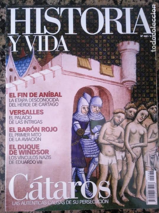 HISTORIA Y VIDA, 468 CÁTAROS BARÓN ROJO VERSALLES WINDSOR NAZIS ANIBAL (Coleccionismo - Revistas y Periódicos Modernos (a partir de 1.940) - Revista Historia y Vida)