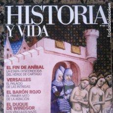Coleccionismo de Revista Historia y Vida: HISTORIA Y VIDA, 468 CÁTAROS BARÓN ROJO VERSALLES WINDSOR NAZIS ANIBAL. Lote 135012326