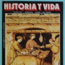 Coleccionismo de Revista Historia y Vida: HISTORIA Y VIDA. Nº 251 - AÑO XXII - FEBRERO 1989. EL CARNIVORO MUNDO DEL MEDIOEVO. Lote 150712594