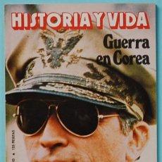 Coleccionismo de Revista Historia y Vida: HISTORIA Y VIDA. Nº 152 - AÑO XIII - NOVIEMBRE 1980. GUERRA EN COREA. Lote 137193070