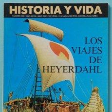 Collectionnisme de Magazine Historia y Vida: HISTORIA Y VIDA. Nº 328 - AÑO XXVIII - JULIO 1995. LOS VIAJES DE HEYERDAHL. Lote 137559798