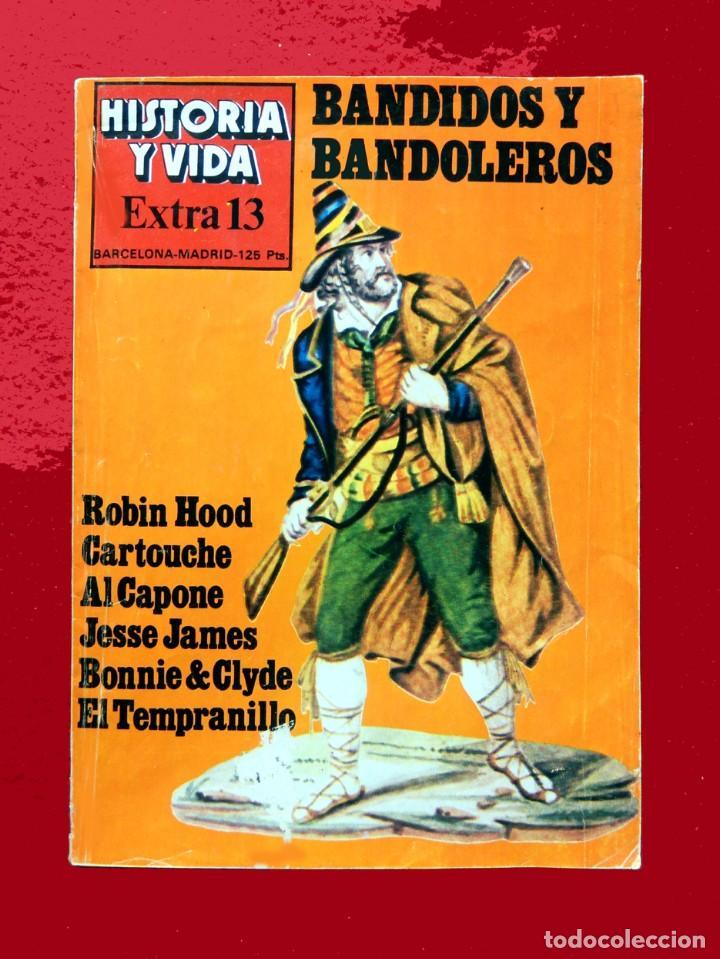 HISTORIA Y VIDA, EXTRA Nº 13 - BANDIDOS Y BANDOLEROS - 1978 (Coleccionismo - Revistas y Periódicos Modernos (a partir de 1.940) - Revista Historia y Vida)