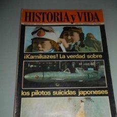 Coleccionismo de Revista Historia y Vida: !KAMIKAZES! LA VERDAD SOBRE LOS PILOTOS SUICIDAD JAPONESES. Lote 140025234