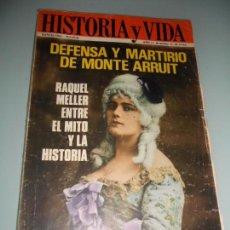 Coleccionismo de Revista Historia y Vida: DEFENSA Y MARTIRIO DE MONTE ARRUIT - RAQUEL MELLER ENTRE EL MITO Y LA HISTORIA. Lote 140025762