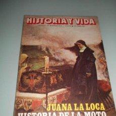 Coleccionismo de Revista Historia y Vida: HISTORIA DE LA MOTO - JUANA LA LOCA - VIAJE A VIENA. Lote 140036734