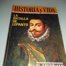 Coleccionismo de Revista Historia y Vida: LA BATALLA DE LEPANTO - EL ASESINATO DE TROTSKI. Lote 140039678