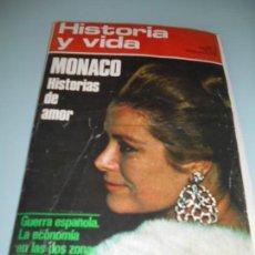 Coleccionismo de Revista Historia y Vida: MÓNACO HISTORIAS DE AMOR - GUERRA ESPAÑOLA ECONOMÍA EN LAS DOS ZONAS. Lote 140040382