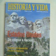 Coleccionismo de Revista Historia y Vida: HISTORIA Y VIDA , Nº 377: ESTADOS UNIDOS DE COLONIA A NACION, ATAPUERCA , VIAJEROS ROMANTICOS, ETC. Lote 141071310