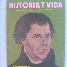 Coleccionismo de Revista Historia y Vida: HISTORIA Y VIDA , Nº 181, 1983: LUTERO, TITANIC, LA BATALLA DE BRIHUEGA 1937, CASTILLOS, ETC. Lote 142778078