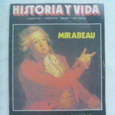 Coleccionismo de Revista Historia y Vida: HISTORIA Y VIDA , Nº 214, 1986: MIRABEAU, GUERRA DEL CHACO, EL VAMPIRO DE DUSSELDORF, ETC. Lote 142997162