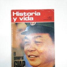Coleccionismo de Revista Historia y Vida: HISTORIA Y VIDA NUMERO Nº 61. AÑO VI. EL GENERAL GIAP. TDKR34. Lote 145110458