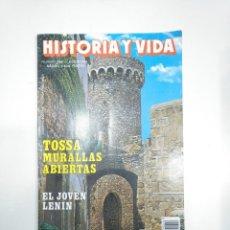 Coleccionismo de Revista Historia y Vida: HISTORIA Y VIDA NUMERO Nº 294. TOSSA MURALLAS ABIERTAS. EL JOVEN LENIN. TDKR34. Lote 145110918