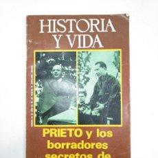 Coleccionismo de Revista Historia y Vida: HISTORIA Y VIDA NUMERO Nº 89. AÑO VIII. PRIETO Y LOS BORRADORES SECRETOS DE JOSE ANTONIO TDKR34. Lote 145111166
