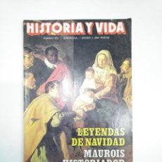Coleccionismo de Revista Historia y Vida: HISTORIA Y VIDA NUMERO Nº 213. LEYENDAS DE NAVIDAD. MAUROIS HISTORIADOR ALJUBARROTA TDKR34. Lote 145111934