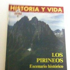 Collectionnisme de Magazine Historia y Vida: HISTORIA Y VIDA - EXTRA Nº. 81 - LOS PIRINEOS- NUEVO. Lote 145389894