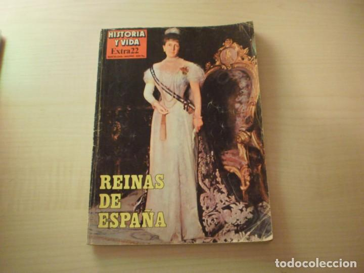 REINAS DE ESPAÑA (HISTORIA Y VIDA - EXTRA22) AÑO 1981 (Coleccionismo - Revistas y Periódicos Modernos (a partir de 1.940) - Revista Historia y Vida)