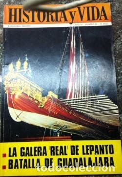 REVISTA HISTORIA Y VIDA, Nº 43 OCTUBRE 1971. LA GALERA REAL DE LEPANTO, BATALLA DE GUADALAJARA (Coleccionismo - Revistas y Periódicos Modernos (a partir de 1.940) - Revista Historia y Vida)