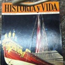 Coleccionismo de Revista Historia y Vida: REVISTA HISTORIA Y VIDA, Nº 43 OCTUBRE 1971. LA GALERA REAL DE LEPANTO, BATALLA DE GUADALAJARA. Lote 145872714