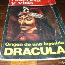 Coleccionismo de Revista Historia y Vida: REVISTA HISTORIA Y VIDA, ORIGEN DE UNA LEYENDA DRACULA.. Lote 145928190
