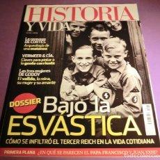 Coleccionismo de Revista Historia y Vida: HISTORIA Y VIDA Nº 575- BAJO LA ESVÁSTICA (COMO NUEVA). Lote 147561170
