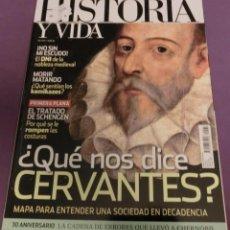 Coleccionismo de Revista Historia y Vida: HISTORIA Y VIDA Nº 577- ¿QUÉ NOS DICE CERVANTES? (COMO NUEVA). Lote 147562030