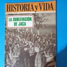 Coleccionismo de Revista Historia y Vida: REVISTA HISTORIA Y VIDA AÑO AÑO III Nº 33. LA SUBLEVACIÓN DE JACA. Lote 150469642