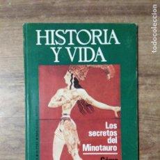 Coleccionismo de Revista Historia y Vida: MFF.- REVISTA HISTORIA Y VIDA.- Nº 78 - SEPTIEMBRE 1974.- PORTADA. LOS SECRETOS DEL MINOTAURO.-. Lote 153198574