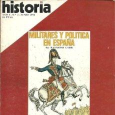 Coleccionismo de Revista Historia y Vida: REVISTA HISTORIA 16 AÑO I Nº 2 JUNIO 1976 MILITARES Y POLITICA EN ESPAÑA EL CAMINO DE SANTIAGO LA RE. Lote 154861250