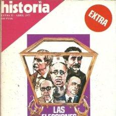 Coleccionismo de Revista Historia y Vida: REVISTA HISTORIA 16 EXTRA II ABRIL 1977 LAS ELECCIONES EN ESPAÑA. Lote 154861390