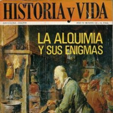Coleccionismo de Revista Historia y Vida: REVISTYA HISTORIA Y VIDA AÑO IV NUMERO 29 LA ALQUIMIA Y SUS ENIGMAS. Lote 156449678
