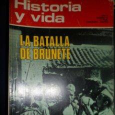 Coleccionismo de Revista Historia y Vida: REVISTA HISTORIA Y VIDA - AÑO V Nº 50 LA BATALLA DE BRUNETE - GEORGE SAND. Lote 245436955