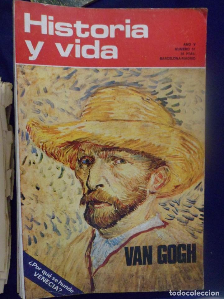 REVISTA HISTORIA Y VIDA - AÑO V Nº 51 VAN GOGH - VENECIA (Coleccionismo - Revistas y Periódicos Modernos (a partir de 1.940) - Revista Historia y Vida)