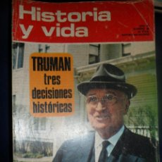 Coleccionismo de Revista Historia y Vida: REVISTA HISTORIA Y VIDA - AÑO VI Nº 59 TRUMAN TRES DECISIONES HISTÓRICAS. Lote 156634382