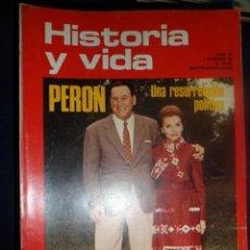 Coleccionismo de Revista Historia y Vida: REVISTA HISTORIA Y VIDA - AÑO VI Nº 68 PERÓN, UNA RESURRECIÓN POLÍTICA. - LA HISTORIA DEL TABACO. Lote 200120912