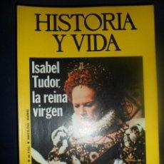 Coleccionismo de Revista Historia y Vida: REVISTA HISTORIA Y VIDA - AÑO IX Nº 97 ISABEL TUDOR, LA REINA VIRGEN - SEMANA TRÁGICA EN FOTOGRAFÍAS. Lote 156637950