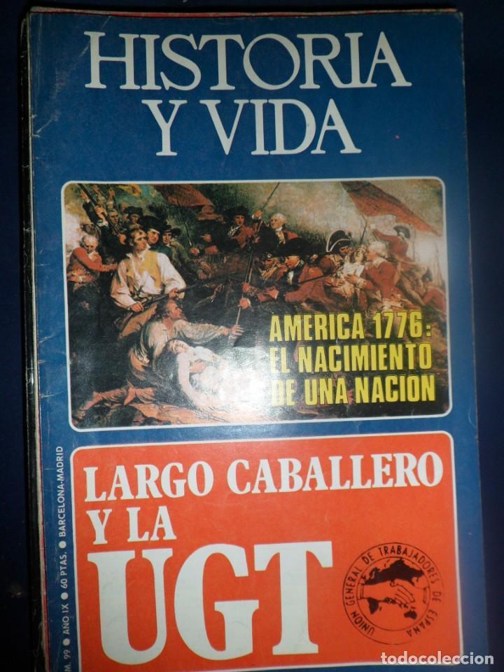 REVISTA HISTORIA Y VIDA - AÑO IX Nº 99 LARGO CABALLERO Y LA UGT - AMÉRICA 1776 (Coleccionismo - Revistas y Periódicos Modernos (a partir de 1.940) - Revista Historia y Vida)