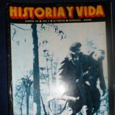 Coleccionismo de Revista Historia y Vida: REVISTA HISTORIA Y VIDA - AÑO X Nº 108 COMO SE PIERDE UNA GUERRA ESPAÑA 1939. L. ROMERO. Lote 156638758