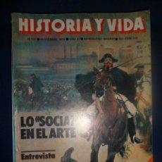 Coleccionismo de Revista Historia y Vida: REVISTA HISTORIA Y VIDA - AÑO X1 Nº 128 LO SOCIAL EN EL ARTE - EL GRAN SITIO DE GIBRALTAR. Lote 156639070
