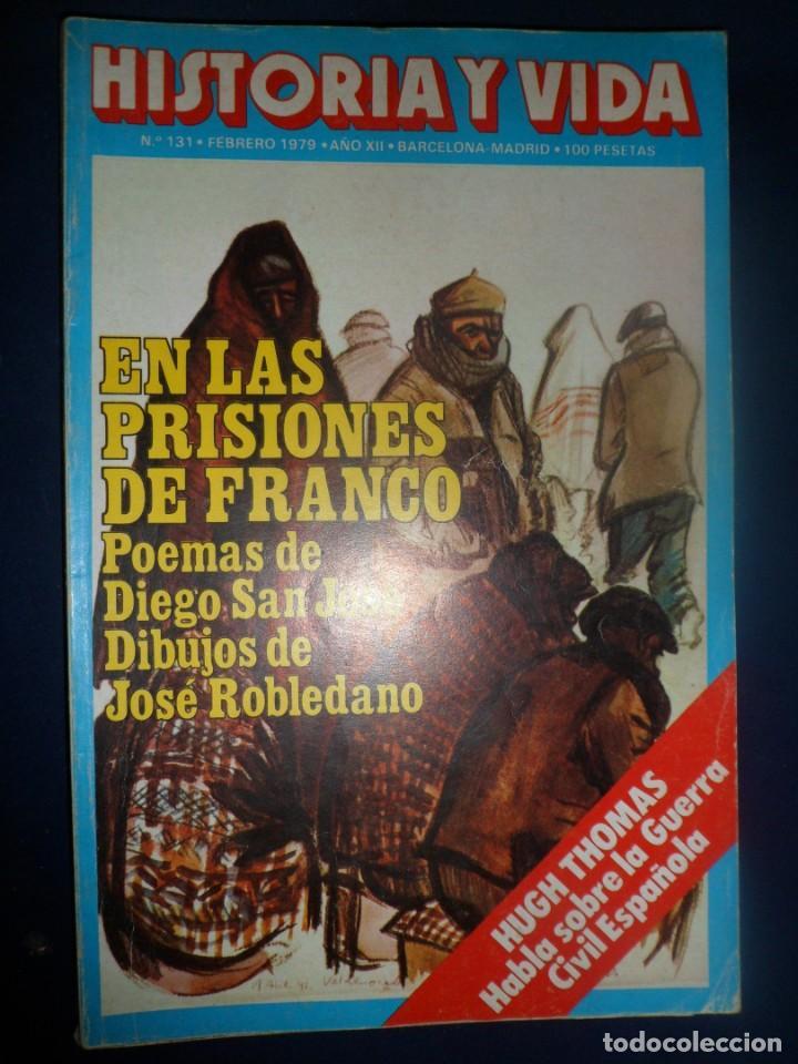 REVISTA HISTORIA Y VIDA - AÑO X1I Nº 131 EN LAS PRISIONES DE FRANCO - HUGH THOMAS (Coleccionismo - Revistas y Periódicos Modernos (a partir de 1.940) - Revista Historia y Vida)