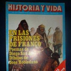 Coleccionismo de Revista Historia y Vida: REVISTA HISTORIA Y VIDA - AÑO X1I Nº 131 EN LAS PRISIONES DE FRANCO - HUGH THOMAS . Lote 156639198