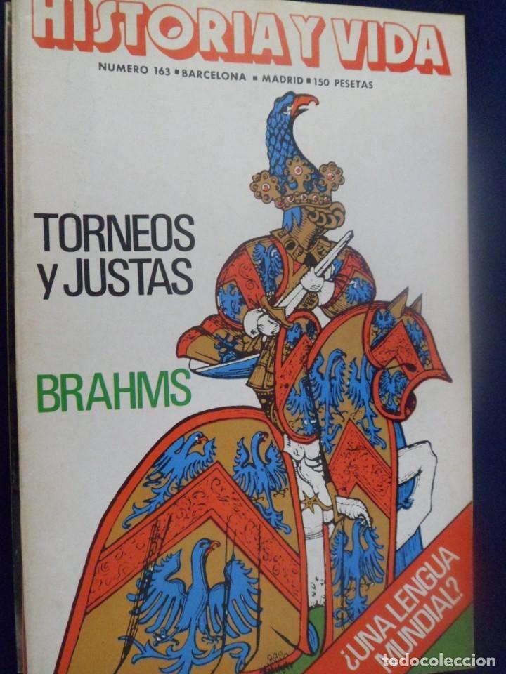 REVISTA HISTORIA Y VIDA - AÑO X1V Nº 163 TORNEOS Y JUSTAS - BRAHMS - ¿UNA LENGUA MUNDIAL? (Coleccionismo - Revistas y Periódicos Modernos (a partir de 1.940) - Revista Historia y Vida)
